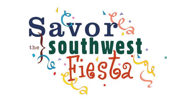 Savor the Southwest Fiesta